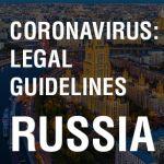 Coronavirus Legal Guidelines Russia